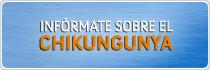 Botoón: Infórmate sobre el Chikungunya