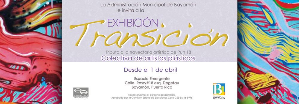 Exhibicion Transición: Tributo a la trayectoria artística de Pun 18. Desde el 1 de abril en Espacio Emergente.