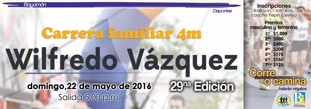 Carrera Wilfredo Vázquez - 22 de mayo