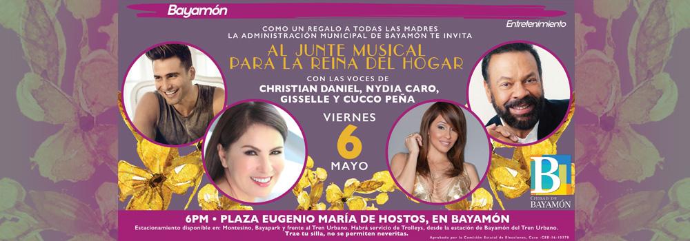 Junte Musical para la Reina del Hogar el 6 de mayo a las 6PM en la Plaza Eugenio María de Hostos en Bayamón
