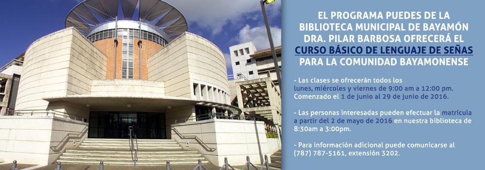 Curso Básico de Lenguaje de Señas del 1 al 29 de junio los lunes, miércoles y viernes de 9:00 a.m. a 12:00 p.m. en la Biblioteca Dra. Pilar Barbosa. Matrícula desde el 2 de mayo en la Biblioteca.