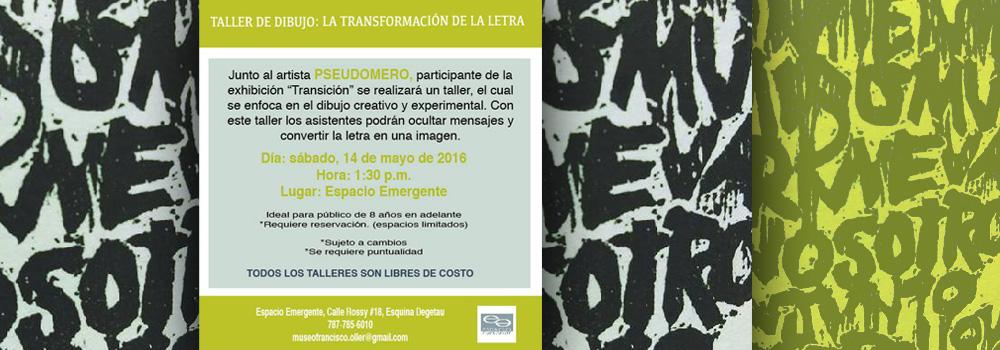 Taller de Dibujo: La Transformación de la Letra el 14 de mayo a las 1:30 p.m. en Espacio Emergente