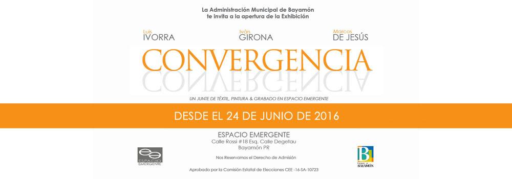 Convergencia en Espacio Emergente desde el 17 de junio de 2016.