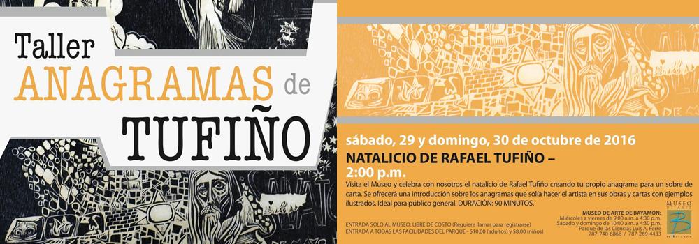 Taller Anagramas de Tufiño en el Museo de Arte de Bayamón el 29 y 30 de octubre de 2016 a las 2:00 p.m.