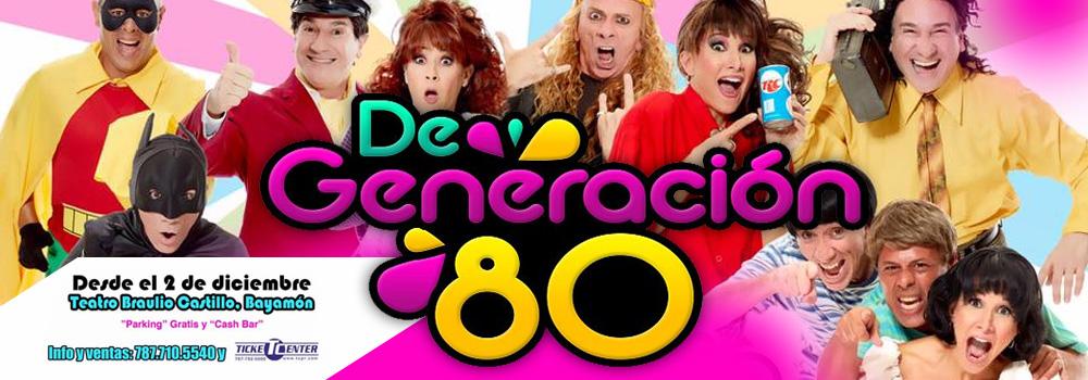 De Generación 80 en el Teatro Braulio Castillo Desde el 2 de Diciembre de 2016