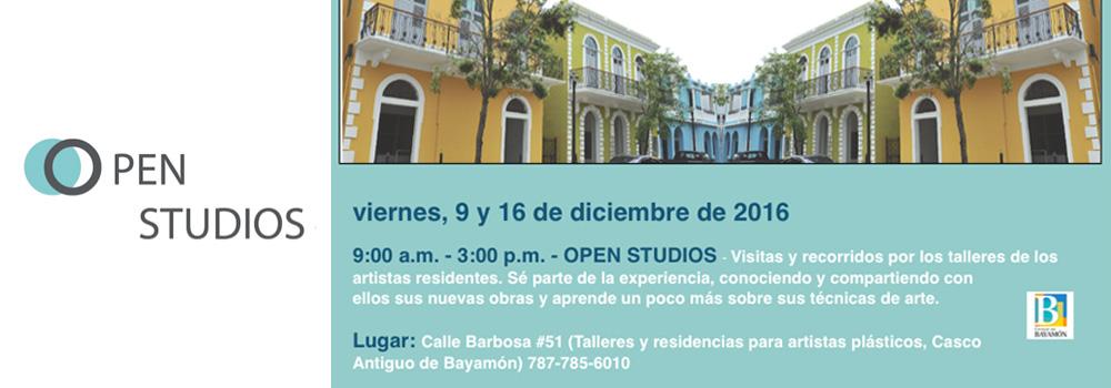 Open Studios el 9 y 16 de diciembre de 2016 de 9:00 a.m. a 3:00 p.m.