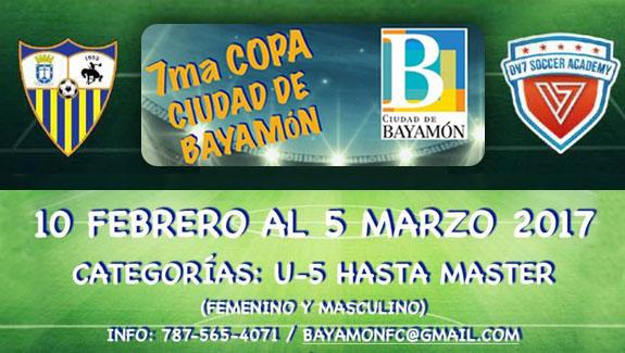 7ma Copa Ciudad de Bayamón del 10 de febrero al 5 de marzo de 2017