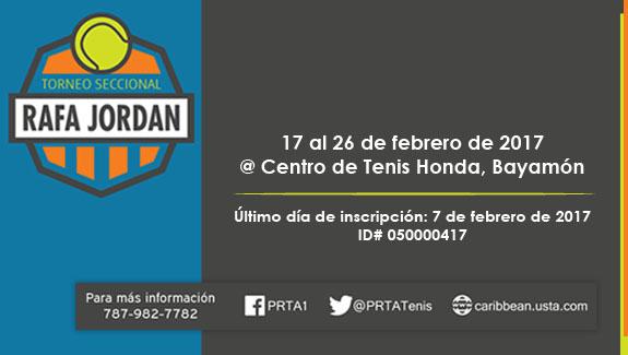 Torneo Seccional Rafa Jordan en el Centro de tenis Honda del 17 al 26 de febrero de 2017