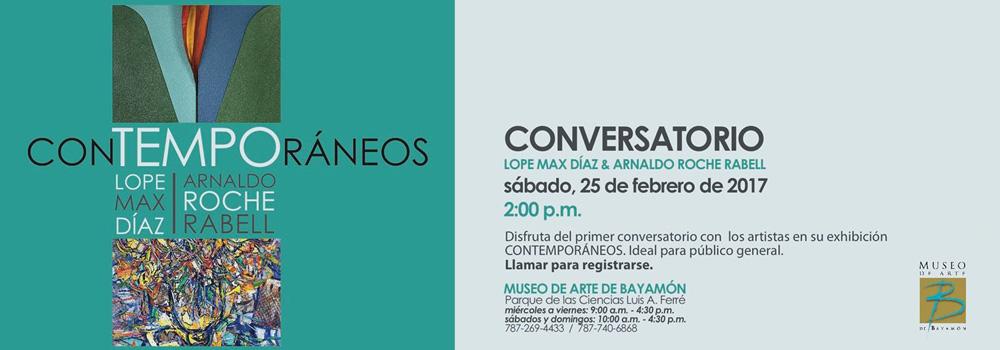 Conversatorio Contemporaneos en el Museo de Arte de Bayamón el 25 de febrero a las 2:00 p.m.