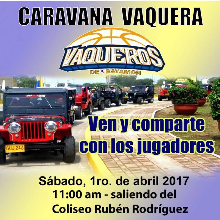 Caravana Vaquera saliendo desde el Coliseo Ruben Rodriguez a las 11:00 a.m. el 1ro de abril de 2017