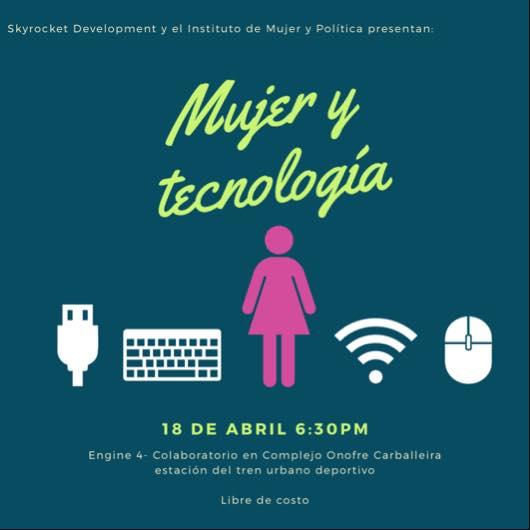 Mujer y Tecnología en Engine-4 el 18 de abril de 2017 a las 6:30 p.m.