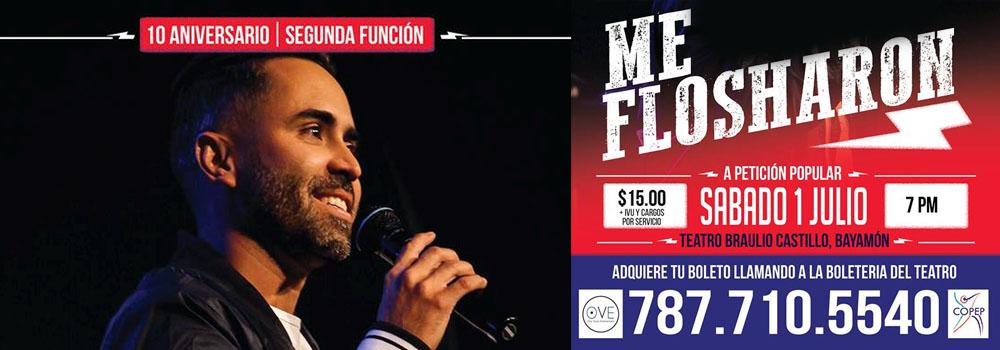 """Obra """"Me Flosharon"""" el 1ro julio de 2017 en el Teatro Braulio Castillo"""