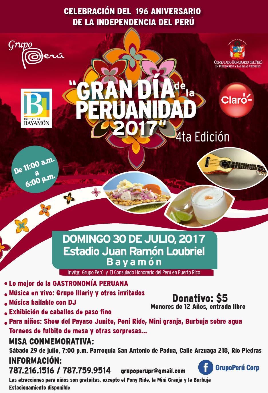 Gran Día de Peruanidad el 30 de julio de 2017 en el Estadio Juan Ramón Loubriel desde las 11:00 a.m.