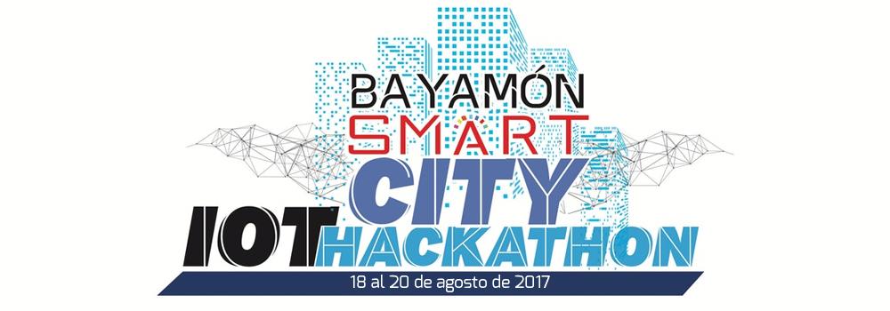 Bayamon Smart City IoT Hackathon en Engine-4 del 18 al 20 de agosto 2017