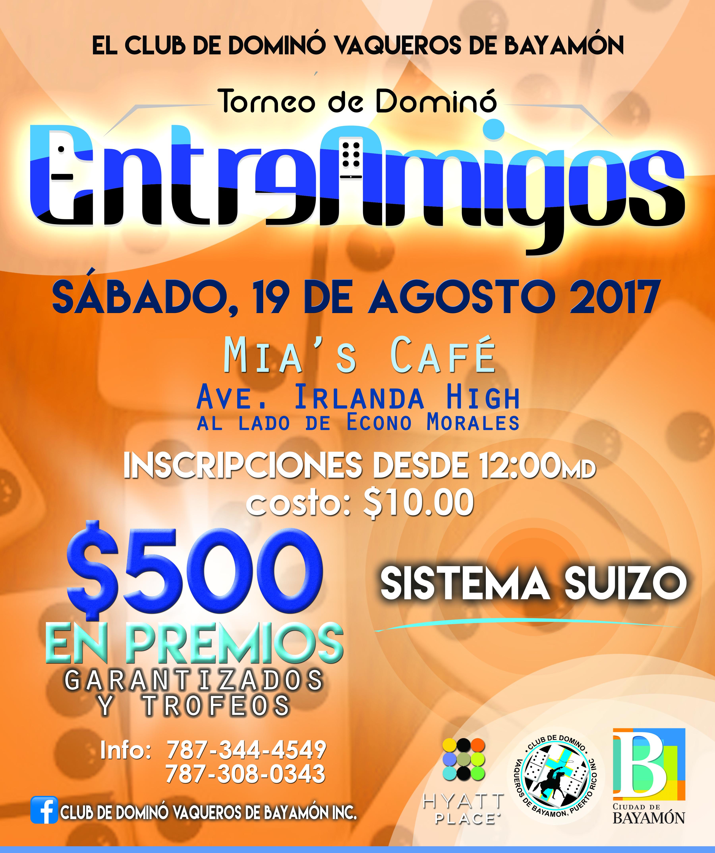 Torneo de Dominó Entre Amigos el 19 de agosto de 2017 en Mia's Café