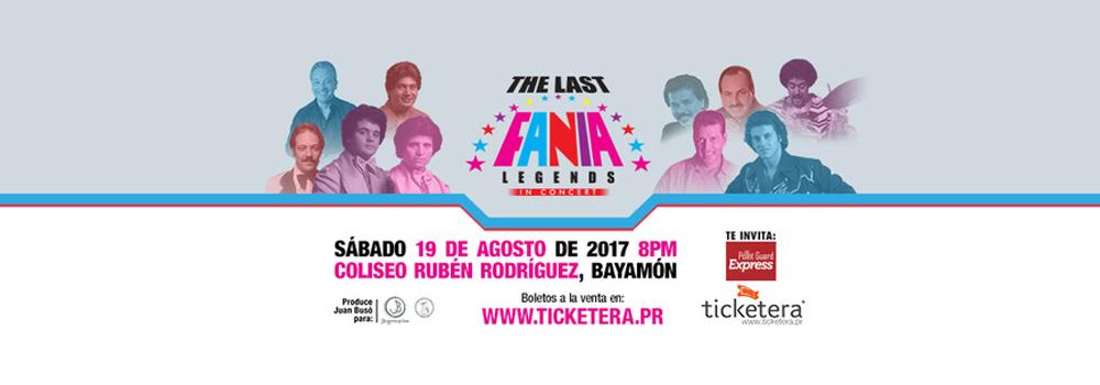 The Last Fania Legends in Concert el 19 de agosto de 2017 a las 8pm en el Coliseo Rubén Rodríguez