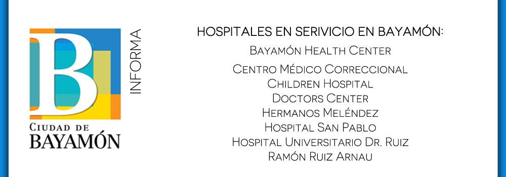 Hospital en servicio en Bayamón