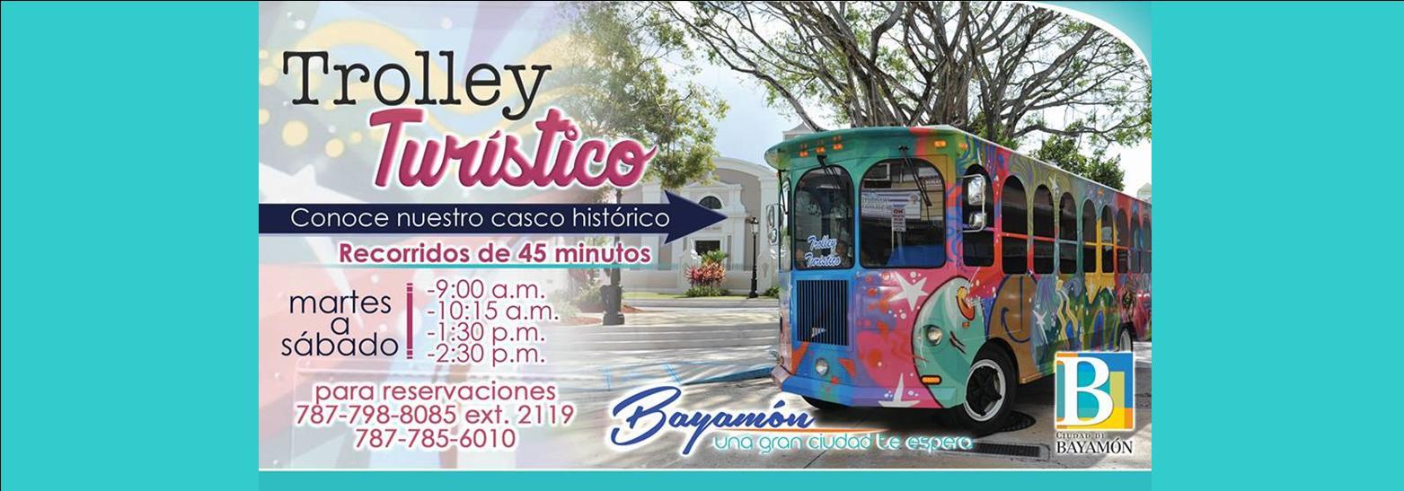 Reapertura Trolley Turistico