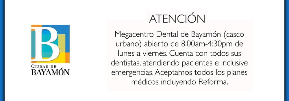 Bayamón Informa: Megacentro Dental abierto de 8am a 4:30pm