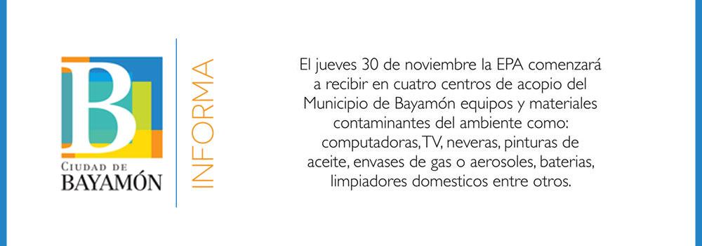 Recogido de la EPA en 4 centros de acopio de Bayamón