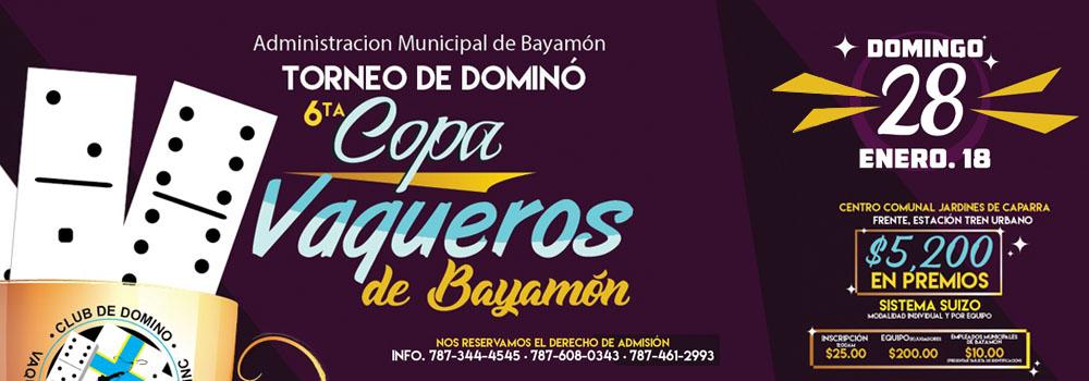 Torneo de Dominó 6ta Copa Vaquera de Bayamón