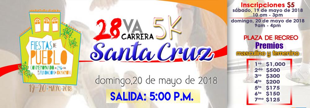 28va Carrera Santa Cruz el 20 de mayo de 2018 desde las 5:00 p.m.