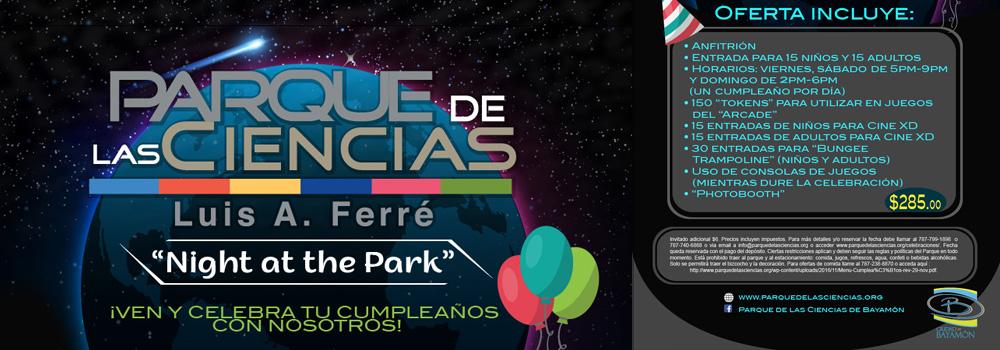 Celebra tu Cumpleaños en el Parque de las Ciencias - Night at the Park