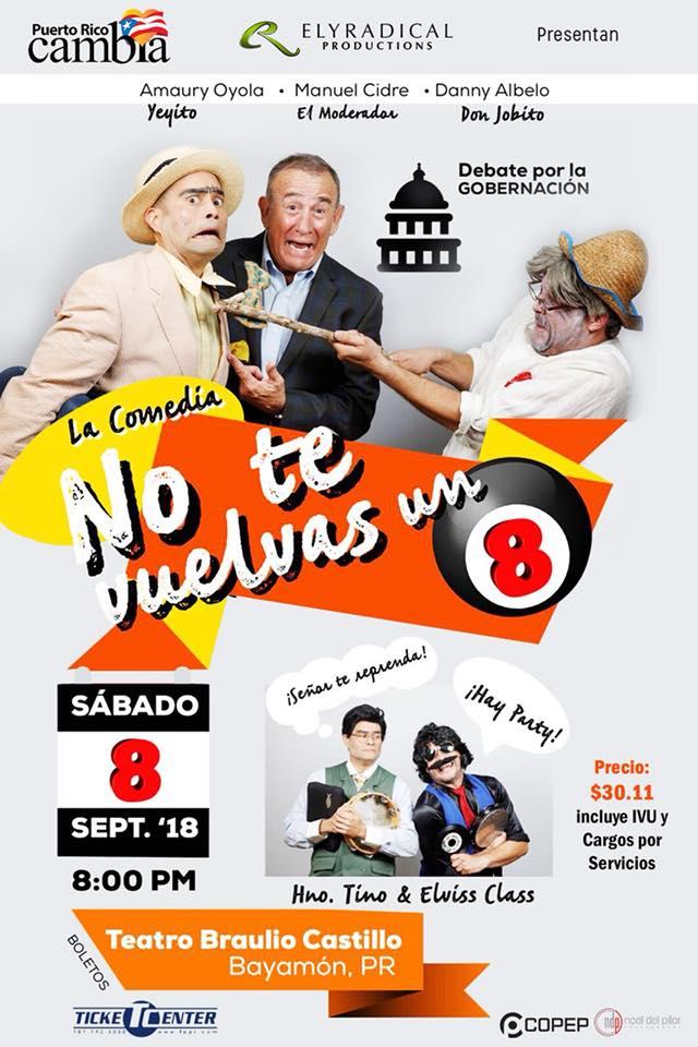 Obra: No te Vuelvas un Ocho en el Teatro Braulio Castillo el 8 de sept
