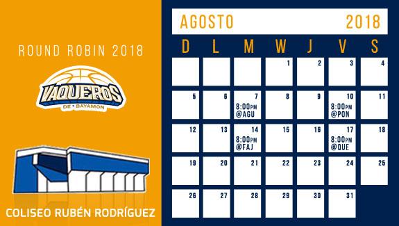 Calendario Vaquero Agosto, Round Robin 2018