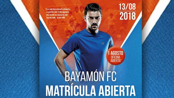 Matrícula Abierta para el Bayamón FC desde el 1 de agosto de 2018.