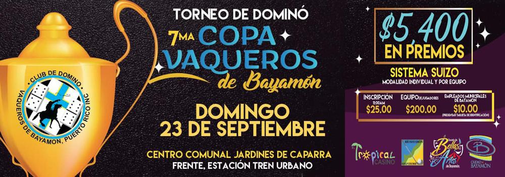 Torneo de Domino - 7ma Copa Vaqueros de Bayamon el 23 de septiembre de 2018 en el Centro Comunal Jardines de Caparra