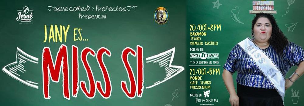 Jany Es...Miss Sí en el Teatro Braulio Castillo el 20 de octubre a las 8pm