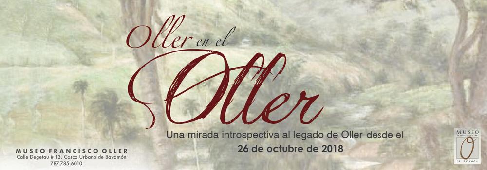 Oller en el Oller desde el 26 de octubre de 2018 en el Museo Francisco Oller