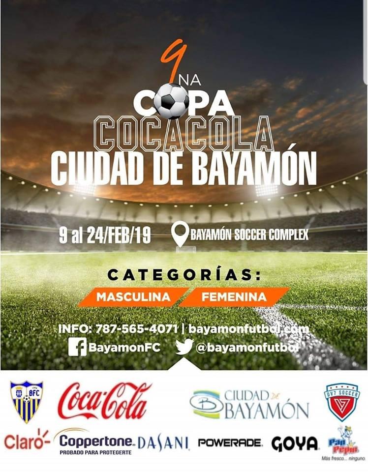 9na Copa Cola Cola Ciudad de Bayamón del 9 al 24 de febrero en el Bayamon Soccer Complex