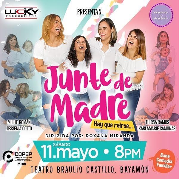 """""""Junte de Madre"""" en el Teatro Braulio Castillo el 11 de mayo a las 8pm"""
