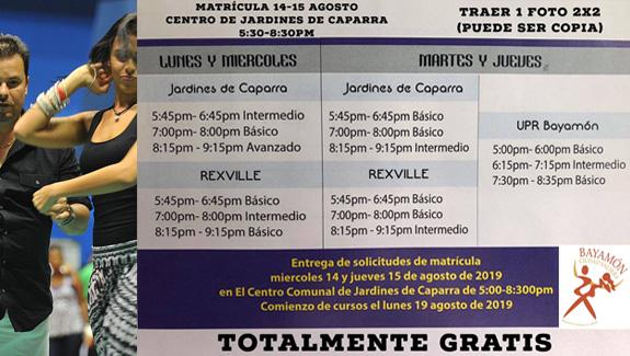 Matricula  del 14-15 de agosto para Bayamón Ciudad Salsera en el Centro de Jardines de Caparra de 5:30pm a 8:30pm