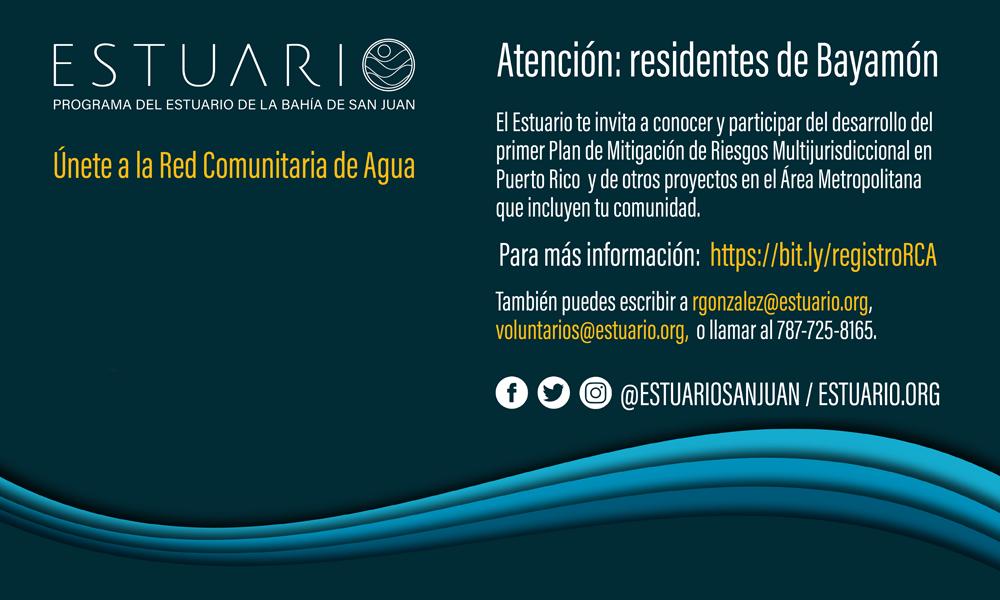RESIDENTE DEL MUNICIPIO DE BAYAMÓN ¡ÚNETE A LA RED COMUNITARIA DEL AGUA!