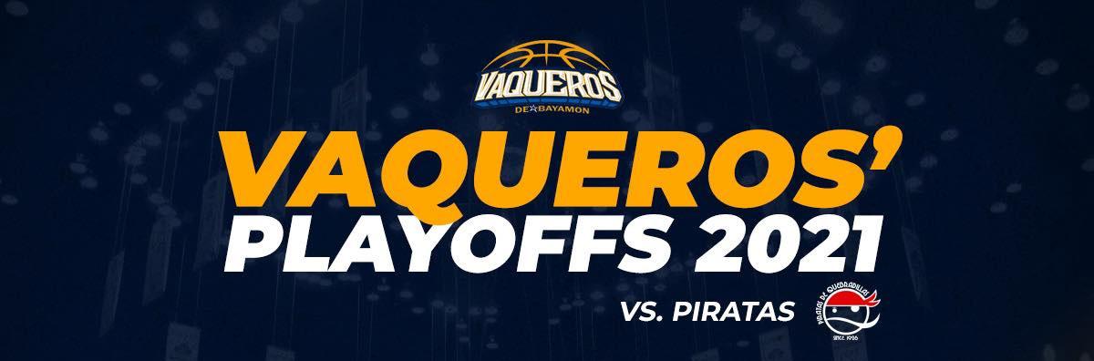 Playoffs: Vaqueros vs. Piratas